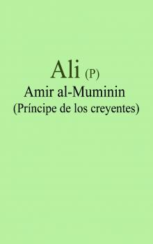 Ali (P) Amir al-Muminin (Príncipe de los creyentes).jpg