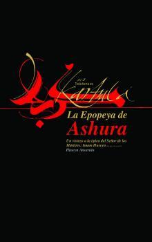 Libro La Epopeya de Ashura, la épica del Señor de los mártires Imam Husain.jpg