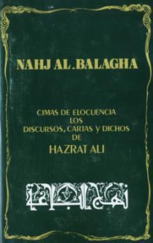 Nahyul Balagha Discursos, cartas y dichos de Imam 'Ali ibn Abu Talib (P)