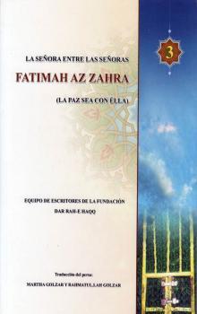 Libro Vida de Fátima az-Zahra, La madre inmaculada de Ahlul Bait.jpg